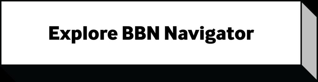 A+M Button Explore the BBN navigator